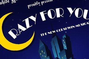 Malahide Musical & Dramatic Society present 'Crazy For You')